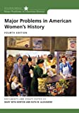Major Problems in American Womens History (Major Problems in American History)