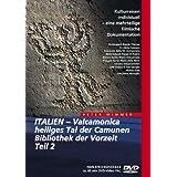 Italien - Valcamonica, heiliges Tal der Camunen, Bibliothek der Vorzeit Teil 2