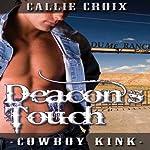 Deacon's Touch: Cowboy Kink | Callie Croix