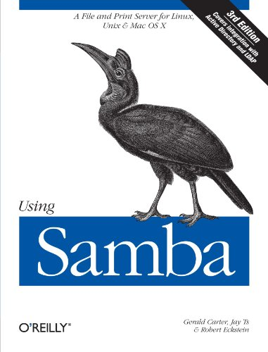 Using Samba: A File & Print Server for Linux, Unix & Mac OS X