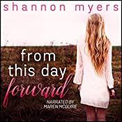 From This Day Forward | Shannon Myers