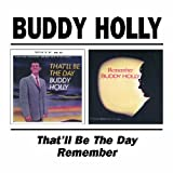 That'll Be the Day / Remember Buddy Holly