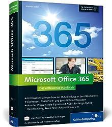 Microsoft Office 365: Das umfassende Handbuch (für die Business- und Enterprise-Editionen) (Galileo Computing)