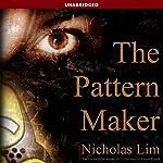 The Pattern Maker | Nicholas Lim