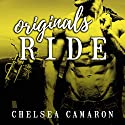 Originals Ride: Hellions Ride Series, Book 7 Audiobook by Chelsea Camaron Narrated by Joe Arden