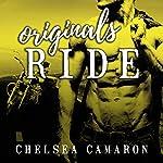 Originals Ride: Hellions Ride Series, Book 7 | Chelsea Camaron