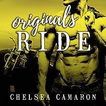 Originals Ride: Hellions Ride Series, Book 7 Audiobook by Chelsea Camaron Narrated by Joe Arden