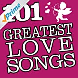 101Hits - Greatest Love Songs