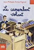 Le camembert volant