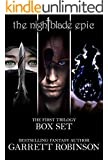 The Nightblade Epic First Trilogy Box Set: Books 1-3 of The Nightblade Epic