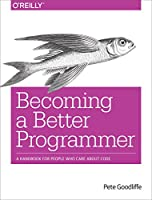 Becoming a Better Programmer Front Cover