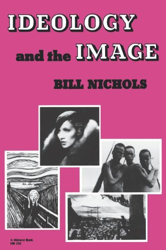Ideology and Image: Social Representation in the Cinema and Other Media