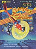 Christopher's Little Airplane Coloring and Activity Fun Book [Paperback]