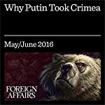Why Putin Took Crimea | Daniel Treisman