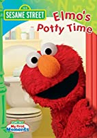 Sesame Street: Elmo's Potty Time by Emily…