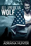 All American Wolf (Paranormal BBW Shapeshifter Romance) by Adriana Hunter