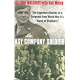 "Easy Company Soldier: The Legendary Battles of a Sergeant from World War II's ""Band of Brothers"" ~ Bob Welch"