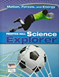 PRENTICE HALL SCIENCE EXPLORER MOTION FORCES AND ENERGY STUDENT EDITION THIRD EDITION 2005 (0131150995) by PRENTICE HALL
