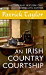 An Irish Country Courtship: A Novel (...