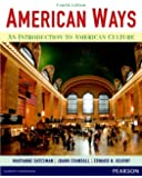 American Ways: An Introduction to American Culture (4th Edition)