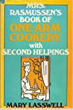 img - for Mrs. Rasmussen's book of one-arm cookery with second helpings book / textbook / text book