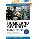 McGraw-Hill Homeland Security Handbook: Strategic Guidance for a Coordinated Approach to Effective Security and...