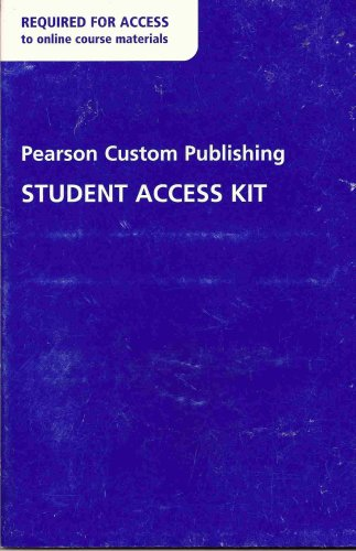 Pearson Custom Publishing Student Access Kit (Online Solutions For Truckee Meadows Community College)