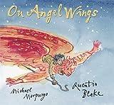 On Angel Wings Michael, M.B.E . Morpurgo