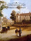Sydenham and Forest Hill Past (0948667613) by Coulter,John