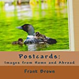 Postcards: Images from Home and Abroad