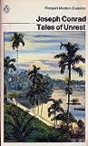 Tales of Unrest (Modern Classics) (014003885X) by Conrad, Joseph