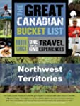The Great Canadian Bucket List - Nort...