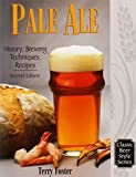 Pale Ale: History, Brewing Techniques, Recipes