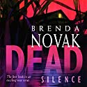 Dead Silence Audiobook by Brenda Novak Narrated by Suzanne Toren