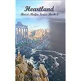 Heartland: Rossi Mafia Book 2 (An Interracial Mafia Romance) (Rossi Mafia Series)