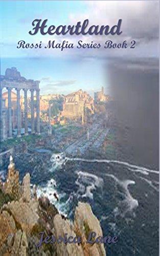 Jessica N. Lane - Heartland: Rossi Mafia Book 2 (An Interracial Mafia Romance) (Rossi Mafia Series)