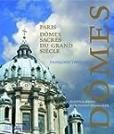 Paris, d�mes sacr�s du Grand Si�cle