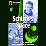 Schirra's Space | Wally Schirra,Richard N. Billings