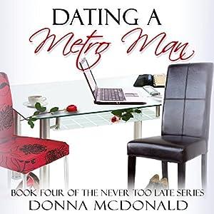 Dating a Metro Man Audiobook