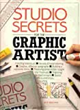 Studio Secrets for the Graphic Artist (0891341447) by Jack Buchan