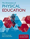 img - for [The Dimensions of Physical Education] (By: Lori E. Ciccomascolo) [published: December, 2011] book / textbook / text book