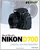 David Busch's Nikon D700: Guide to Digital SLR Photography