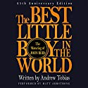 The Best Little Boy in the World: The 25th Anniversary Edition of the Classic Memoir Audiobook by John Reid, Andrew Tobias Narrated by Matt Armstrong