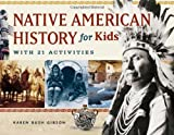 img - for Native American History for Kids: With 21 Activities (For Kids series) book / textbook / text book