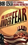 One Nation Under Fear: Scaredy Cats a...