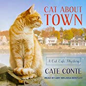 Cat About Town: Cat Cafe Mystery Series, Book 1 | [Cate Conte]