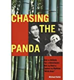 img - for [ Chasing the Panda: How an Unlikely Pair of Adventurers Won the Race to Capture the Mythical White Bear by Kiefer, Michael ( Author ) Jan-2012 Paperback ] book / textbook / text book