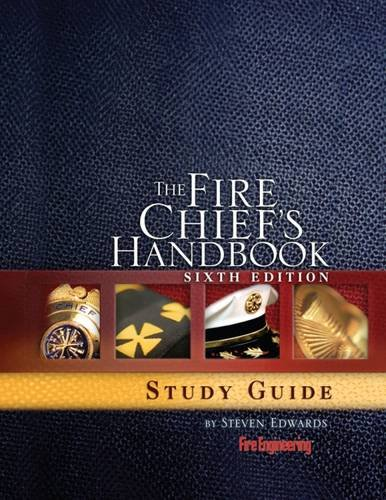 The Fire Chief's Handbook, Sixth Edition, Study Guide