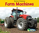Farm Machines (World of Farming)