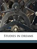 img - for Studies in dreams book / textbook / text book